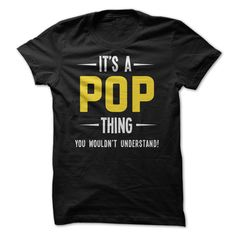 It's a Pop Thing T Shirt, Hoodie, Sweatshirt