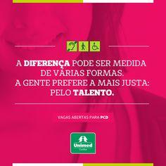 OPORTUNIDADE! Se você possui ou conhece alguém com deficiência e muita disposição para trabalhar, basta cadastrar o currículo em nosso portal: http://www3.catho.com.br/empregos/unimed_curitiba