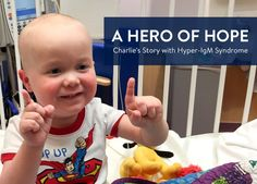 Meet Charlie: Hope with Hyper-IgM Syndrome | helloHOPE