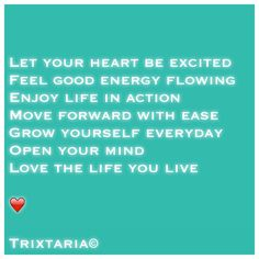 Action Move, Good Energy, Moving Forward, Personal Development, Feel Good, Knowledge, Mindfulness, Let It Be, Motivation