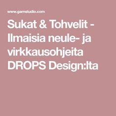 Sukat & Tohvelit - Ilmaisia neule- ja virkkausohjeita DROPS Design:lta