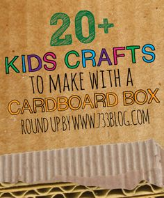 seven thirty three - - - a creative blog: Kids Crafts to make with a Cardboard Box
