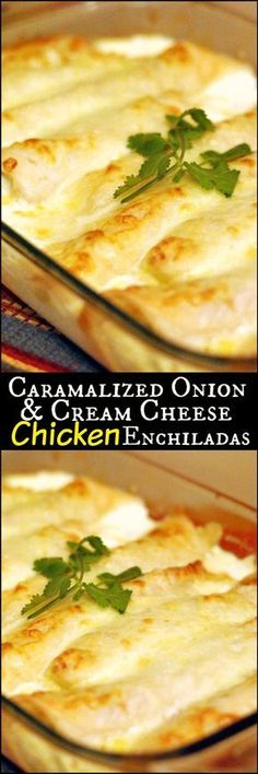 Caramelized Onion & Cream Cheese Chicken Enchiladas | Aunt Bee's Recipes