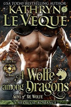 Warrior Woman Winmill: A Wolfe Among Dragons: Sons of de Wolfe (de Wolfe Pack Book 12) by Kathryn Le Veque. Historical Romance Release & ARC Review.