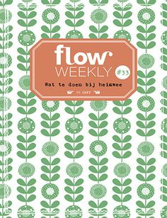 Flow Weekly #33 What to do when you're homesick Each Flow Weekly includes a planner and to-do lists for you to fill in for the week ahead, as well as blank pages for thoughts, ideas, notes, dreams, wishes and plans. This week's edition also features: a nature tidbit on seals and porpoises by M.A. Koekoek; a coloring page; and the fourth piece of Francesca Iannaccone's poster-in-a-series.
