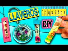 LLAVEROS o colgantes LIQUIDOS * Llaveros y collares CASEROS - YouTube