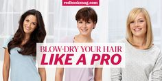 Blow-Drying Tips - How To Blow Dry Your Hair Like a Pro
