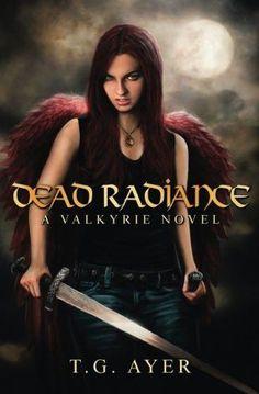 Dead Radiance (Valkyrie, Book 1)