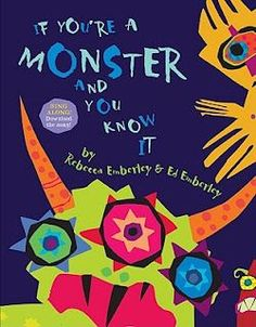 See the colorful monsters and the paper cut adjectives; If You're A Monster and You Know It by Rebecca Emberley & Ed Emberley