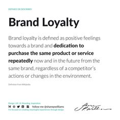 Brand loyalty is defined as positive feelings towards a brand and dedication to purchase the same product or service repeatedly now and in the future from the same brand, regardless of a competitor's actions or changes in the environment. Positive Feelings, Loyalty, Definitions, Environment, Positivity, Future, Future Tense, Optimism, Honesty
