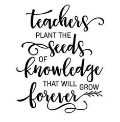 Silhouette Design Store - View Design teachers plant the seeds phrase Teacher Cards, Teacher Shirts, Teacher Sayings, Funny Teacher Quotes, Preschool Teacher Quotes, School Quotes, Teacher Tools, Silhouette Design, Teacher Appreciation Quotes