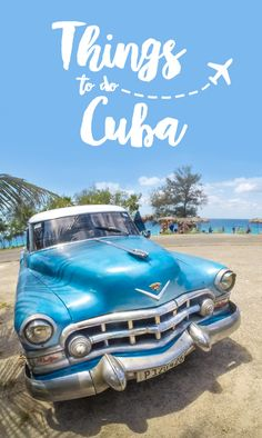 Traveling to Cuba? We've put together a list of things to do in Cuba not just a few things but 27 things to do in Cuba.  via @gettingstamped