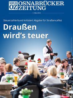 Betreibt die Stadt Osnabrück Geldschneiderei? So sieht es zumindest der Steuerzahlerbund, der die hohen Abgaben für Außengastronomie kritisiert. Mehr in unserer Tablet-Abendausgabe vom 5. Mai 2014.
