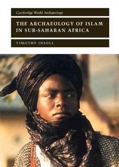 This comprehensive study of the impact of Islam in sub-Saharan Africa charts the historical background and archaeological evidence attesting to the spread of Islam across the Sudan, Ethiopia, Eastern