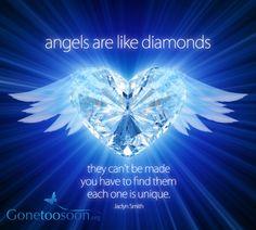 Angels are like diamonds..