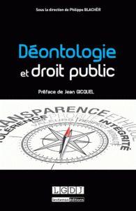 Philippe Blachèr - Déontologie et droit public. http://catalogues-bu.univ-lemans.fr/flora_umaine/jsp/index_view_direct_anonymous.jsp?PPN=178928143