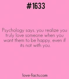 Facts about love & relationships - LOVE FACT Psychology says, you realize you. Psychology Facts About Love, Psychology Says, Psychology Quotes, Forensic Psychology, Fact Quotes, Life Quotes, Qoutes, Aries Quotes, Random Quotes