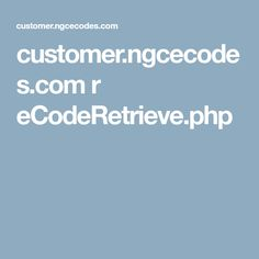 customer.ngcecodes.com r eCodeRetrieve.php