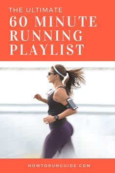 60 Minute Running Playlist