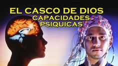 El casco de DIOS, el aparato que aumenta las capacidades Psiquicas | VM ...