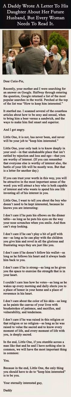 "Faith In Humanity Restored: Dad's letter to his daughter about keeping her future husband ""interested."" I agree, except for the religion one – I think it's important to have the same religion as you raise a family. Great Quotes, Quotes To Live By, Me Quotes, Inspirational Quotes, Funny Quotes, Baby Quotes, Awesome Love Quotes, Super Quotes, Smart Quotes"