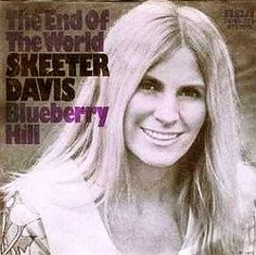 """Skeeter Davis on later copy of her single, """"The End of the World"""" with """"Blueberry Hill"""" on the B-side."""