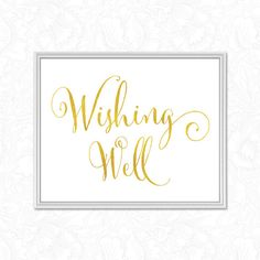 Gold Wedding Wishing Well Sign   INSTANT DOWNLOAD  by VineWedding