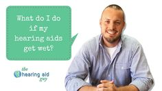 Do's and Don'ts of wet hearing aids | The Hearing Aid Guy