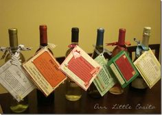 "Bridal Shower- Give a basket containing several bottles of wine, each with a specific poem that relates to a milestone during the first few years of marriage.. i.e. ""Wedding Night"", ""First Fight"", ""First Anniversary"", ""First Dinner Party"", ""First Christmas Eve"", and ""First Baby""."