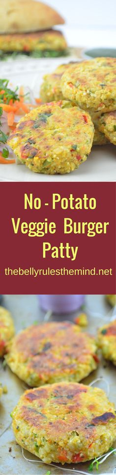 These No Potato Veggie Burger Patty are delicious, crispy on the outside and soft and chewy on the inside! www.bellyrulesthemind.net