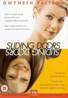 Sliding Doors,1998 - Gwyneth Paltrow, John Hannah. DIrector, Peter Howitt.