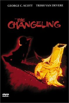 The Changeling - One of the BEST scary ghost stories I have ever seen!