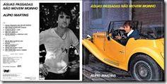Vinil Campina: Alípio Martins -  1981 - Águas Passadas não movem ...