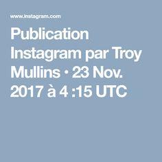 Publication Instagram par Troy Mullins • 23 Nov. 2017 à 4:15 UTC