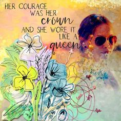 Her courage was her crown Inspiration, Doodle 2, Digital Scrapbooking, Abstract Painting, Painting, Doodles, Abstract, Painted Paper