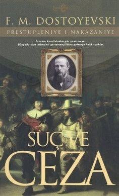 Suç ve Ceza / Fyodor Mihailoviç Dostoyevski http://www.pttkitap.com/kitap/suc-ve-ceza-p880839.html