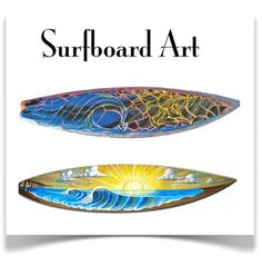Surfboard art rom Katy Helen Art at: www.katyhelen.com