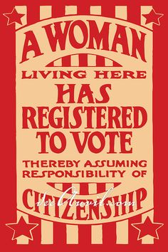 Vintage poster print A Woman living here has registered to vote thereby assuming responsibility of citizenship