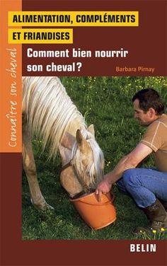 Vous trouverez dans ce livre de nombreux conseils pour évaluer et couvrir les besoins nutritionnels de votre cheval.