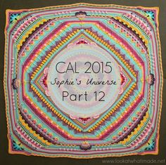 In Part 12 of the Sophie's Universe CAL 2015 we will continue to square up the blanket.
