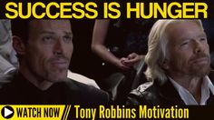 Tony Robbins - Success is Hunger (Tony Robbins Motivation)