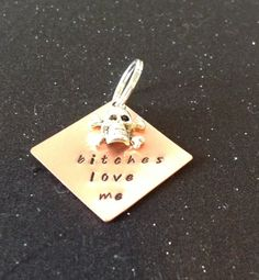 Bitches Love Me Pet Tag by StuffByStace on Etsy, $10.00
