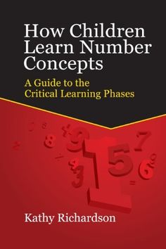 How Children Learn Number Concepts: A Guide to the Critical Learning Phases by Kathy Richardson, http://www.amazon.com/dp/0984838198/ref=cm_sw_r_pi_dp_564Grb0D4G89A/177-2750626-5215651