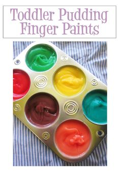 Toddler Pudding Finger Paints!  Vanilla pudding with a few drops of food coloring.  Talk about safe and non-toxic!