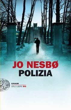Jo Nesbø - Polizia (Einaudi. Stile libero big)