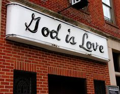 1 John 4:7-8 KJV Beloved, let us love one another: for love is of God; and every one that loveth is born of God, and knoweth God. 8 He that loveth not knoweth not God; for God is love.