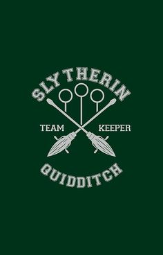 Slytherin - Team Keeper