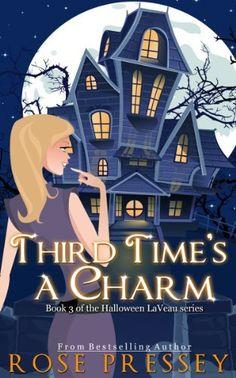 Third Time's a Charm (Halloween LaVeau) by Rose Pressey, http://www.amazon.com/dp/B00DU013SU/ref=cm_sw_r_pi_dp_zbzqsb1S8567X