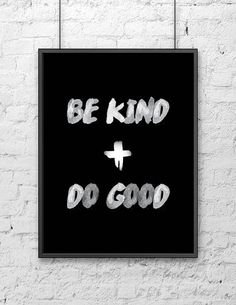Be Kind + Do Good