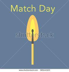 Match day flat vector stock illustration. Burning match